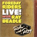 Foreday Riders - Ridin' With Ray (Live) (2021)